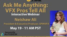 "VES-Autodesk ""Ask Me Anything: VFX Pros Tell All"" Live Webcast with Neishaw Ali"